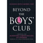 Beyond The Boys' Club - Strategies For Achieving Career Success